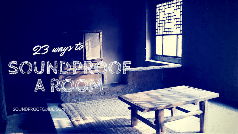 Room Soundproofing Tips