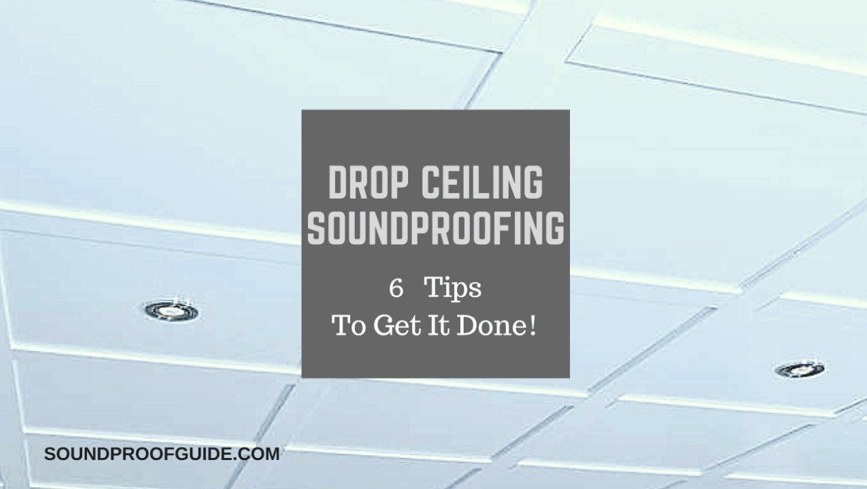 drop ceiling soundproofing